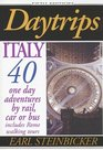 Daytrips Italy 40 One Day Adventures by Rail Car or Bus