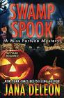 Swamp Spook (A Miss Fortune Mystery)