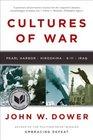 Cultures of War Pearl Harbor / Hiroshima / 9-11 / Iraq