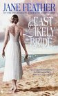 The Least Likely Bride (Bride Trilogy, Bk 3)