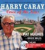 Harry Caray Voice of the Fans