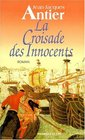 La croisade des innocents Roman
