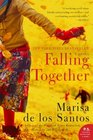 Falling Together A Novel