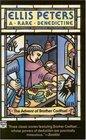 A Rare Benedictine (Brother Cadfael)