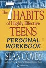 The 7 Habits of Highly Effective Teens Personal Workbook