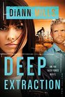 Deep Extraction (FBI Task Force, Bk 2)