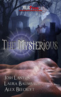 The Mysterious: The Dark Farewell / The Wages of Sin / Shadows in Time