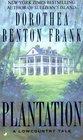 Plantation (Lowcountry Tales, Bk 2)