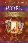 Intuitive Arts on Work (Intuitive Arts)