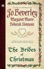 The Brides of Christmas: The Wise Virgin / The Vagabond Knight / The Unexpected Guest