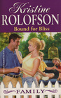 Bound for Bliss (Desperately Seeking Daddy) (Family, No 20)