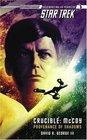 Crucible: McCoy : Provenance of Shadows (Star Trek)