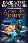 A Call to Duty (Honorverse: Manticore Ascendant, Bk 1)