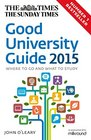 The Times Good University Guide 2015 Where to go and what to study