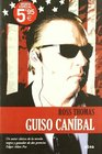 Guiso canibal/ Missionary Stew