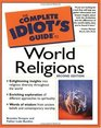 The Complete Idiot's Guide to World Religions Second Edition