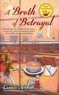 A Broth of Betrayal (Soup Lover's, Bk 2)