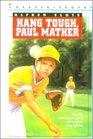 Hang Tough Paul Mather