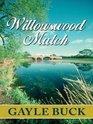 Willowswood Match