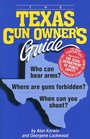 The Texas Gun Owner's Guide - Sixth Edition