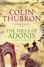 The Hills of Adonis A Quest in Lebanon
