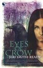 Eyes of Crow (Aspect of Crow, Bk 1)