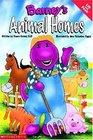 Barney's Animal Homes A Lift and Peek Book
