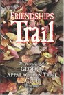 Friendships of the Trail: The History of the Georgia Appalachian Trail Club, 1930-1980