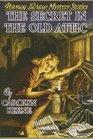 The Secret in the Old Attic (Nancy Drew (Hardcover))