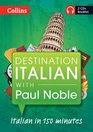 Destination Italian With Paul Noble