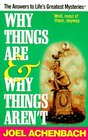 Why Things Are  Why Things Aren't