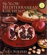The Slow Mediterranean Kitchen  Recipes for the Passionate Cook