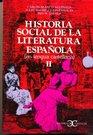 Historia Social de La Literatura Espanola II