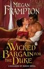 A Wicked Bargain for the Duke A Hazards of Dukes Novel