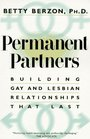 Permanent Partners : Building Gay and Lesbian Relationships That Last