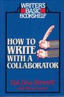 How to Write With a Collaborator (Writer's Basic Bookshelf)