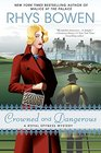 Crowned and Dangerous (Royal Spyness, Bk 10)