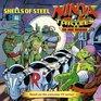 Ninja Turtles the Next Mutation Shells of Steel
