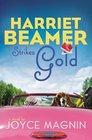 Harriet Beamer Strikes Gold (Harriet Beamer Series)