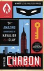 The Amazing Adventures of Kavalier  Clay  A Novel