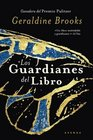 Los guardianes del libro/People of the Book