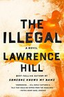 The Illegal A Novel