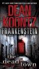 The Dead Town (Frankenstein, Bk 5)