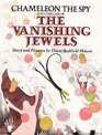 Chameleon the Spy and the Case of the Vanishing Jewels