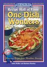 Recipe Hall of Fame One-Dish Wonders Cookbook