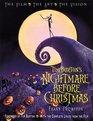 Tim Burton's Nightmare Before Christmas  The Film the Art the Vision