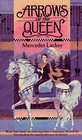 Arrows of the Queen (Heralds of Valdemar, Bk 1)