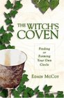 The Witch's Coven Finding or Forming Your Own Circle