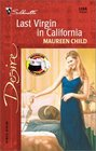 Last Virgin In California (Bachelor Battalion, Bk 13) (Silhouette Desire, No 1398)