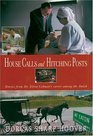 House Calls and Hitching Posts : Stories from Dr. Elton Lehman's Career Among the Amish